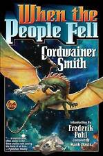 NEW When the People Fell by Cordwainer Smith