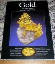 extraLapis English No. 5 Gold The Noble Metal 2003 Crystallography Mining Mines