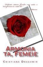 NEW Armonia ta, Femeie (Romanian Edition) by Cristiana Dragomir