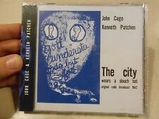 John Cage Kenneth Patchen CD The City Wears a Slouch Hat Radio Broadcast CD NEW