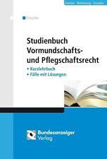 Studienbuch Vormundschafts- und Pflegschaftsrecht von Tobias Fröschle (2012, Ku…