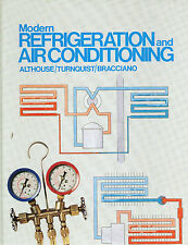 Modern Refrigeration and Air Conditioning 5th Ed by Althouse/Turnquist/Bracciano