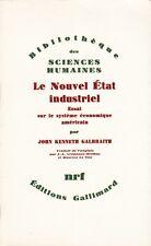 LE NOUVEL ÉTAT INDUSTRIEL PAR J. K. GALBRAITH AUX ÉDITIONS GALLIMARD 1968