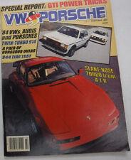 VW & Porsche Magazine '84 VWs Audis & Porsches February 1984 072715R