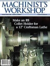 Machinist's Workshop Magazine Vol.19 No.1 February/March 2006