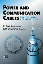 Power and Communication Cables: Theory and Appl, Bartnikas, Srivastava+=