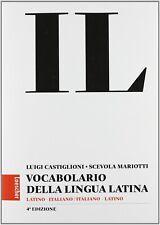 Vendo DIZIONARIO LATINO-ITALIANO CASTIGLIONI MARIOTTI