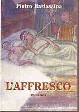 L'AFFRESCO - PIETRO BARLASSINA  Ediz. Bonaccorso
