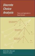 Discrete Choice Analysis: Theory and Application to Travel Demand (Transportati
