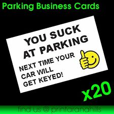 You Suck At Parking Business Cards x 20 - BC00002