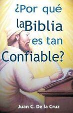 USED (LN) ¿Por qué la Biblia es tan Confiable? (Spanish Edition)
