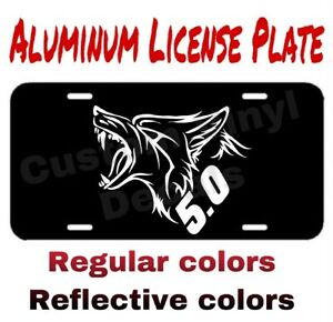 ALUMINUM LICENSE PLATE Coyote 5.0 many colors/reflective colors