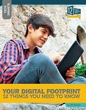 Tech Smarts: Your Digital Footprint : 12 Things You Need to Know (2016,...