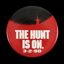 """1990 The Hunt For Red October """"The Hunt Is On"""" 3"""" Pinback Button"""