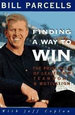 Finding a Way to Win : The Principles of Leadership, Teamwork and Motivation by