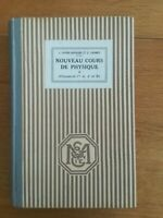 faivre dupaigre carimey Nouveaux cours de physique élémentaire - 1928 442 pages