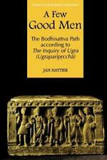 A Few Good Men: The Bodhisattva Path according to The Inquiry of Ugra