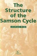 NEW The Structure of the Samson Cycle by J Kim