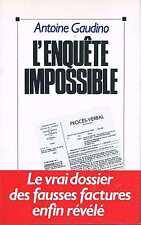 L'enquete Impossible  Antoine Gaudinot   Le Grand Livre Du Mois