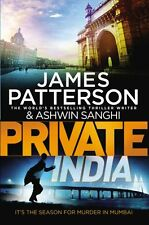 JAMES PATTERSON & ASHWIN SANGHI __ PRIVATE INDIA __ BRAND NEW 'A' __ FREEPOST UK