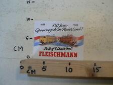 STICKER,DECAL FLEISCHMANN B150 JAAR 1839-1989 BELEEF 'T THUIS MET FLEISCHMANN TR