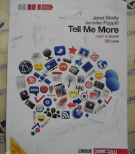 TELL ME MORE senza e-book B2 LEVEL - J.SHELLY J.POPPITI - ZANICHELLI