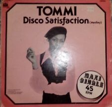 "TOMMI - DISCO SATISFACTION (Medley) maxi 12"" (1978 private stocks rec) EX/VG-"