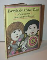 Everybody Knows That! by Susan Pearson 1978 HC Weekly Reader Books