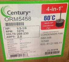 A.O. Smith Century ORM5458 Condenser Fan Motor 1/3-1/6 HP 1075 RPM 208/230 Volt