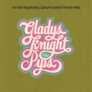 Gladys Knight & The Pips - In The Beginning CD (Bonus Tracks Edition CD)