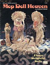 Mop Doll Heaven Pattern Book by Dorene Prior~Eleven Delightful Dolls~OOP
