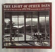 LIGHT OF OTHER DAYS K Hickey Robert French photography Ireland Irish history
