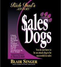 Rich Dad's Advisors: SalesDogs: You Do Not Have to Be an Attack Dog to Be Succes