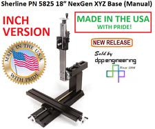 Sherline 5825 Inch Manual 18 Nexgen Xyz Base See 5830 For Metric