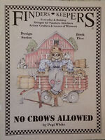 Finders Keepers No Crows Allowed Book 5 By Pegi White Tole Painting Book Holiday