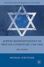 Jewish Representation in British Literature 1780-1840: After Shylock (Nineteenth