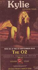 KYLIE MINOGUE SEPTEMBER 2018 LONDON THE O2 ADVERT - GOLDEN TOUR