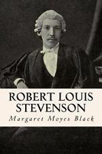 Robert Louis Stevenson by Margaret Moyes Black (2016, Paperback)