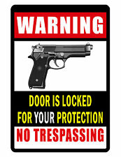 No Trespassing Sign Firearm Door Locked No Rust Aluminum Security Sign Dd#360