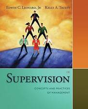 Supervision: Concepts and Practices of Management by Edwin Leonard, Kelly Trusty