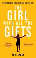 The Girl With All The Gifts,M. R. Carey- 9780356500157