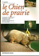 Livre le chien de prairie A.Cappelletti  Book