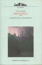 DISCOTECA - 1968 by Fulvio Ferrari