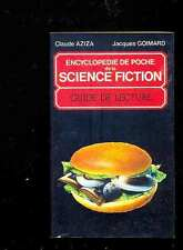 GOIMARD & AZIZA Encyclopédie de poche de la Science-Fiction Guide de lecture