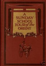 BROWN, Frank L. - A SUNDAY SCHOOL TOUR OF THE ORIENT