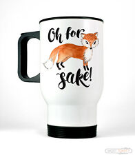 Cute Fox Travel Coffee Mug, Oh For Fox Sake Funny Cup, Gift for Her or Him