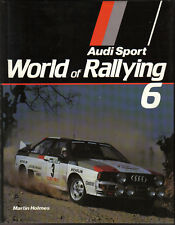 World Rallying Annual No. 6 Audi Sport 1983 Season by Holmes Published 1984