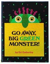 Go Away, Big Green Monster! : Make Your Fears Disappear by Edward R. Emberley...