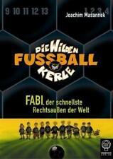 Fabi, der schnellste Rechtsaußen der Welt von Joachim Masannek (2003, Gebundene Ausgabe)