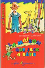 La Maison que Jacck a batie * YEAOMAN / BLAKE * folio Benjamin animaux Humour